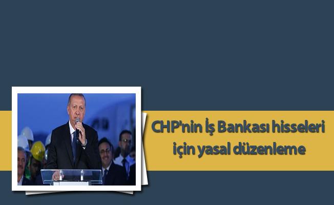 İş Bankası'nın CHP'nin elindeki hisseler Hazine'ye geçecek